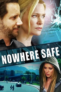 Watch Nowhere Safe Online Free in HD