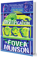 review and giveaway of The Mortification of Fovea Munson by Mary Winn Heider