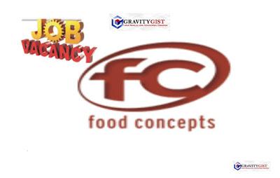 Food Concepts Plc Recriutment 2019 - Apply for Management Graduate Trainee (Ilorin)