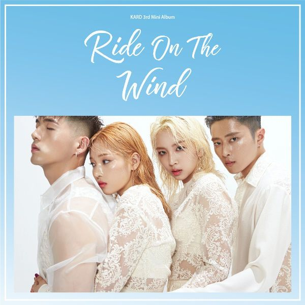 Lirik Lagu KARD (카드) – Ride On The Wind [Romanization, Hangul, English, & Terjemahan]