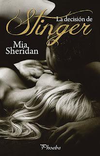 Reseña La decisión de Stinger de Mia Sheridan