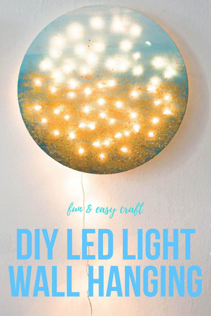 MOMMY BLOG EXPERT: DIY LED Light Wall Hanging Project Easy Way to ...