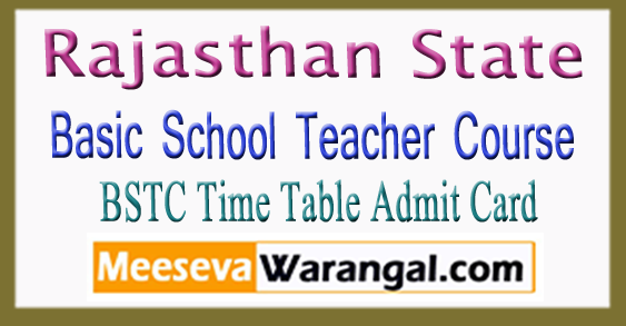 Rajasthan BSTC 1st 2nd Year Time Table Admit Card 2018