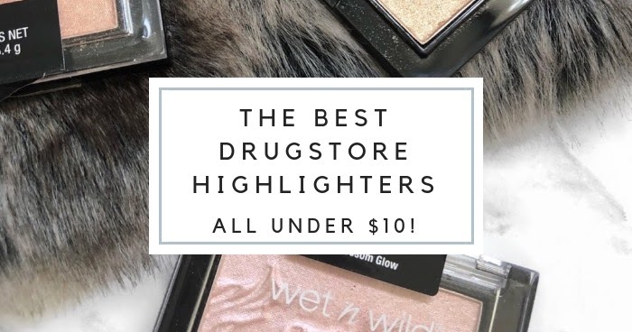 | The Best Drugstore Highlighters | My Favorite Highlighters Under $10! | - Alexandra Quinlann