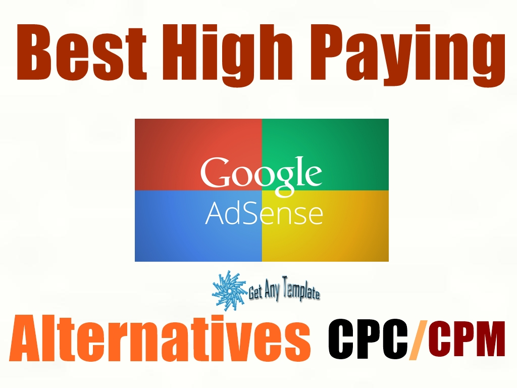Best High Paying Google Adsense Alternatives 2017 Get Any Template