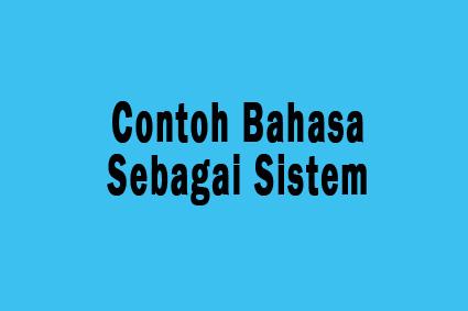 contoh bahasa sebagai sistem