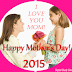 Happy Mother's Day - 2015