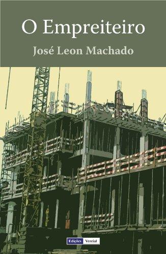 O Empreiteiro - José Leon Machado