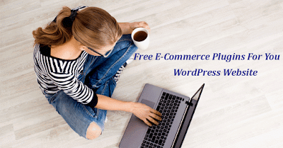 Free E-Commerce Plugins For Your WordPress Website