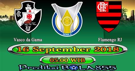 Prediksi Bola855 Vasco da Gama vs Flamengo RJ 16 September 2018