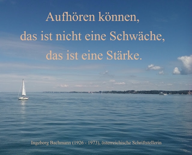 Zitat - Quote: Ingeborg Bachmann