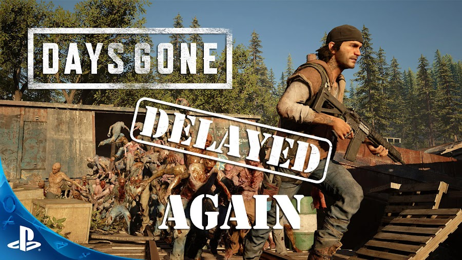 days gone ps4 release date delayed