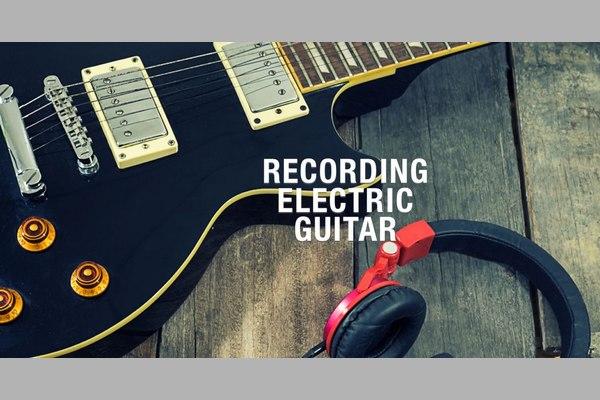 [Δωρεάν βιβλίο]: Ηχογράφηση Ηλεκτρικής Κιθάρας