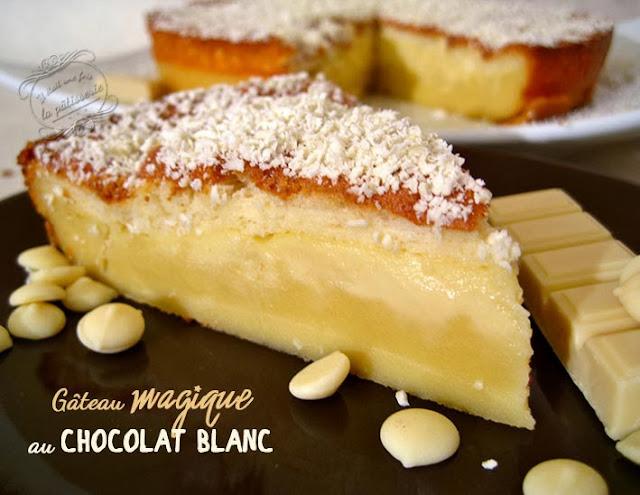 gateau magique au chocolat blanc