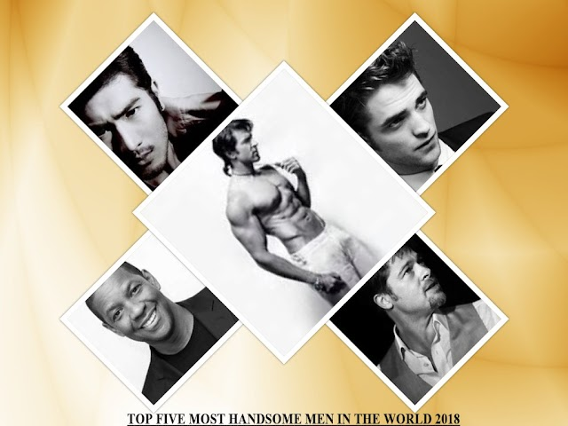 TOP FIVE MOST HANDSOME MEN IN THE WORLD 2018