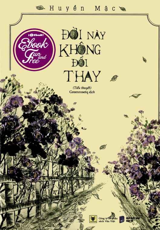 Truyện audio ngôn tình, lãng mạn Trung Quốc: Đời Này Không Đổi Thay - Huyền Mặc (Trọn bộ)