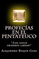Profecias en el Pentateuco en Alejandro's Libros.