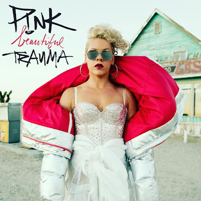 P!nk - 'Beautiful Trauma'