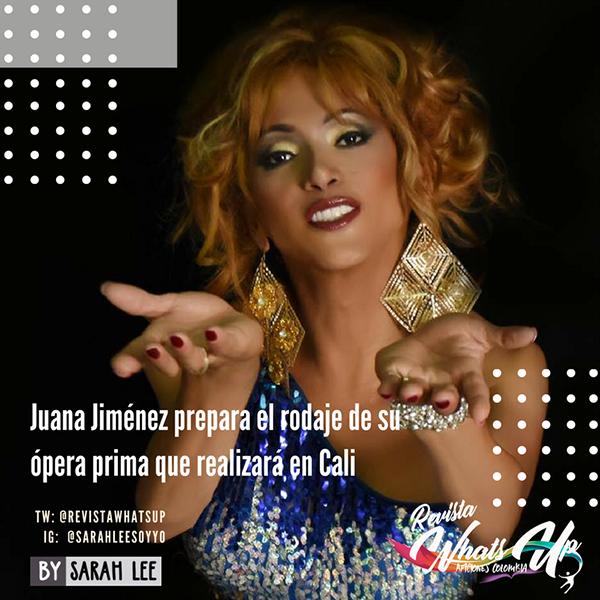 Juana-Jiménez-rodaje-ópera-prima-Cali