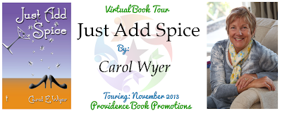 Just Add Spice by Carol E. Wyer (Author Guest Post / Book Review)