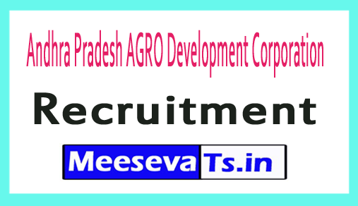 Andhra Pradesh AGRO Development Corporation Recruitment