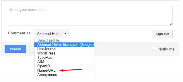 Cara Mengaktifkan Komentar Name/URL Di Blogger