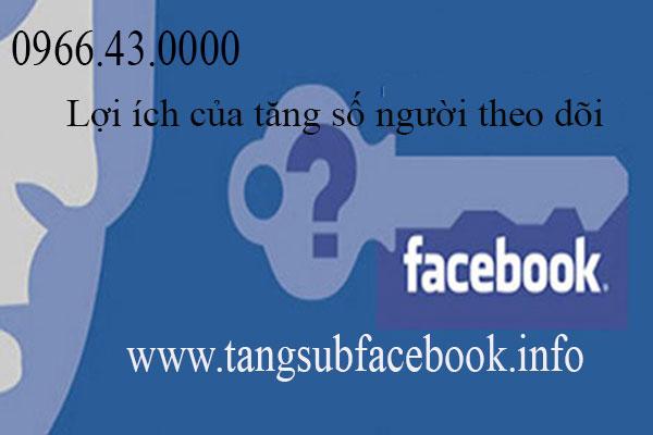 Loi ich tang so nguoi theo doi facebook