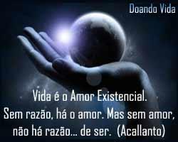 Vida é o Amor Existencial