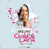 New Audio|Seline_Chapa lapa|Listen/Download Now