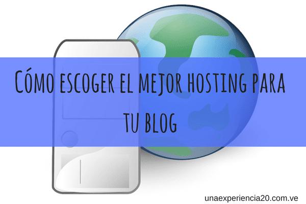 Cómo escoger el mejor hosting web