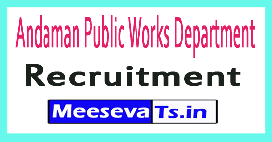 Andaman Public Works Department APWD Recruitment