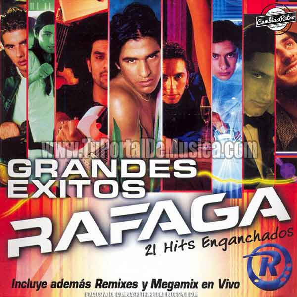 Rafaga - Grandes Exitos 21 Hits Enganchados (2001)