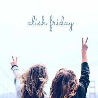 ALISH FRIDAY