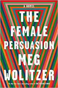 "January 2019's Book of the Month is ""The Female Persuasion"""