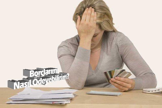 Borçlarımı Nasıl Ödeyebilirim?