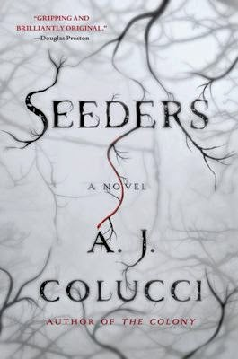 Interview with A.J. Colucci, author of The Colony and Seeders - June 23, 2014