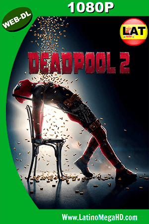 Deadpool 2 (2018) Latino HD WEB-DL 1080P - 2018