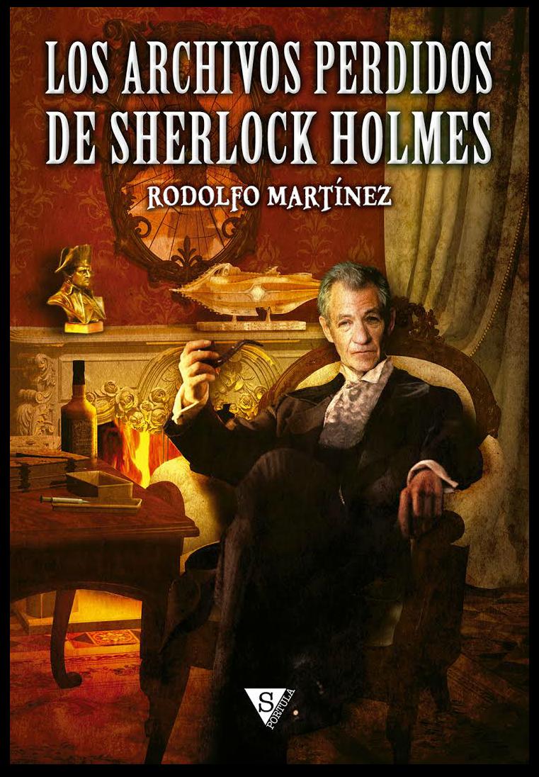 cubierta-del-libro-los-archivos-perdidos-de-sherlock-holmes-sportula-rodolfo-martínez