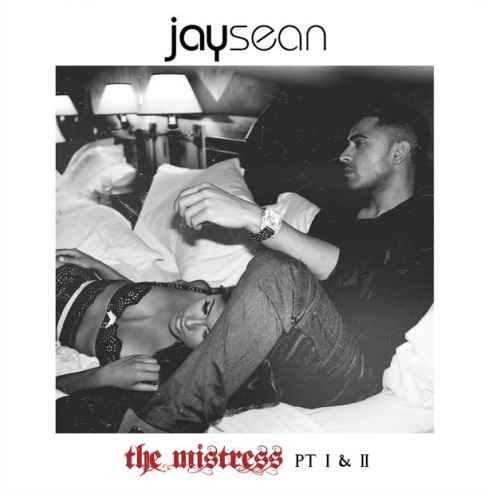 Jay Sean The Mistress Pt. I & II