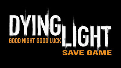 dying light 100 save game