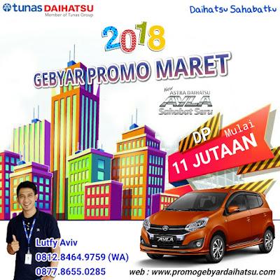 Promo Daihatsu Ayla Maret 2018 Jakarta Bekasi