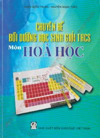 Chuyên Đề Bồi Dưỡng Học Sinh Giỏi THCS Môn Hóa Học - Phạm Quốc Trung
