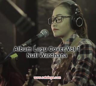 Kumpulan Lagu Nufi Wardhana Mp3 Terbaru 2018 Vol.1 Full Rar