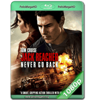JACK REACHER: SIN REGRESO (2016) WEB-DL 1080P HD MKV ESPAÑOL LATINO