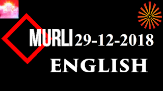 Brahma Kumaris Murli 29 December 2018 (ENGLISH)