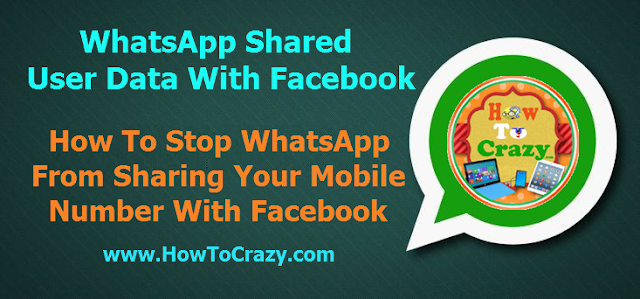How To Stop Sharing WhatsApp Mobile / Phone Number and Data With Facebook (Simple Trick)
