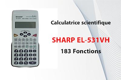 Calculatrice scientifique SHARP EL-531VH - 183 Fonctions - الموسوعة المدرسية