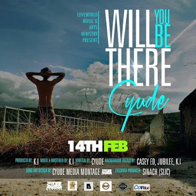 Music: Cyude – Will You Be There
