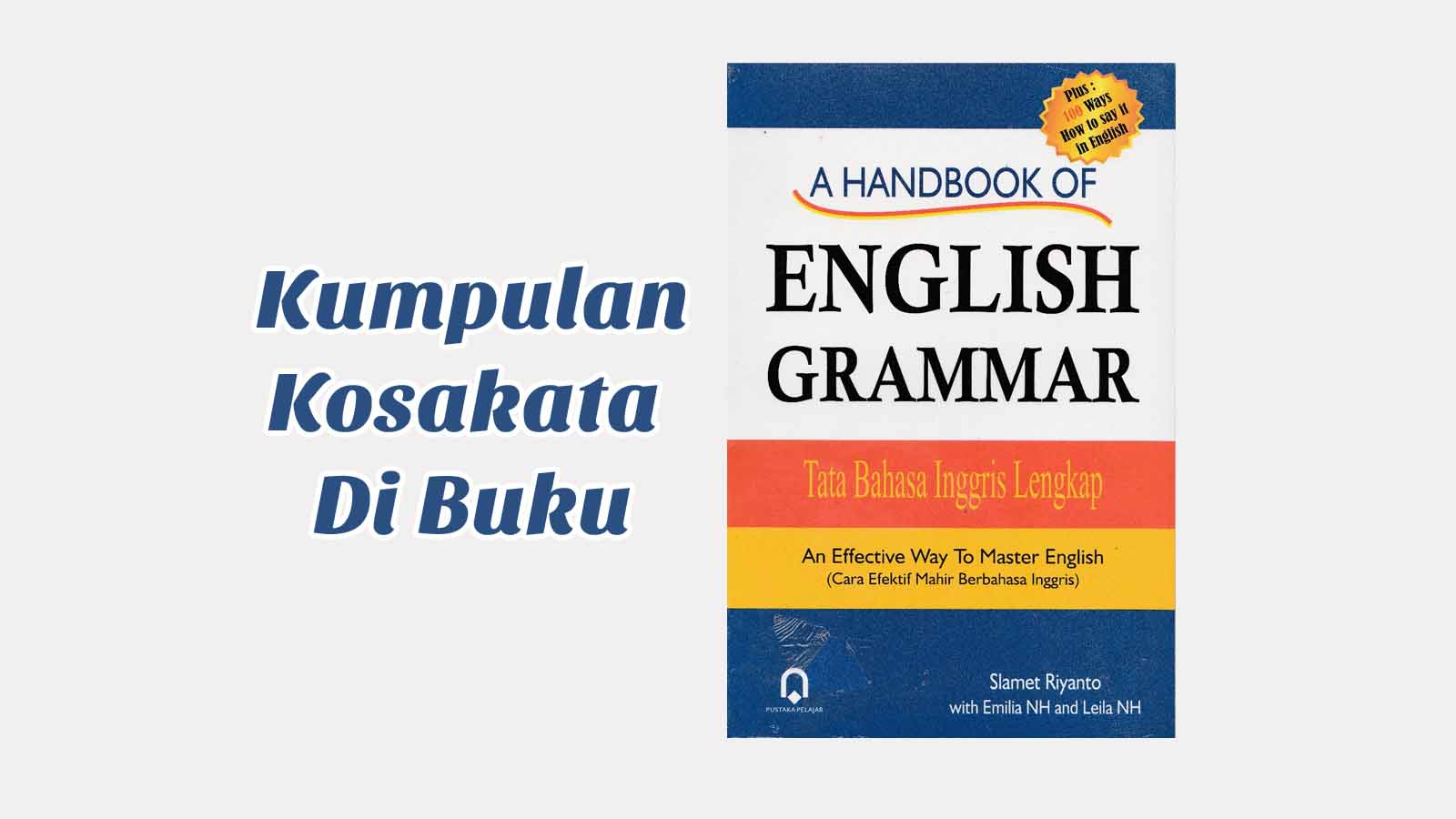 Kumpulan Kosakata di Buku A Handbook Of English Grammer
