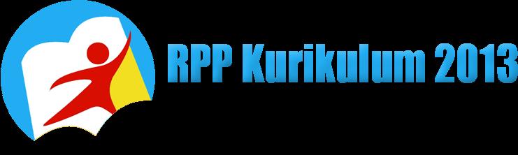RPP Kurikulum 2013 Sesuai PERMENDIKBUD No. 103/104 Tahun 2014